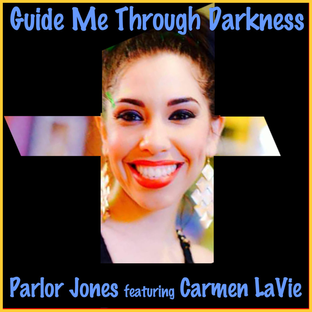 Guide Me Through Darkness featuring Carmen LaVie